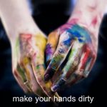 make-your-hands-dirty